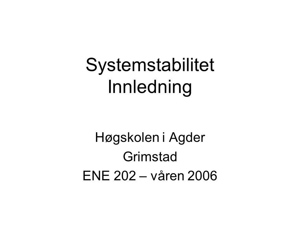 Systemstabilitet Innledning