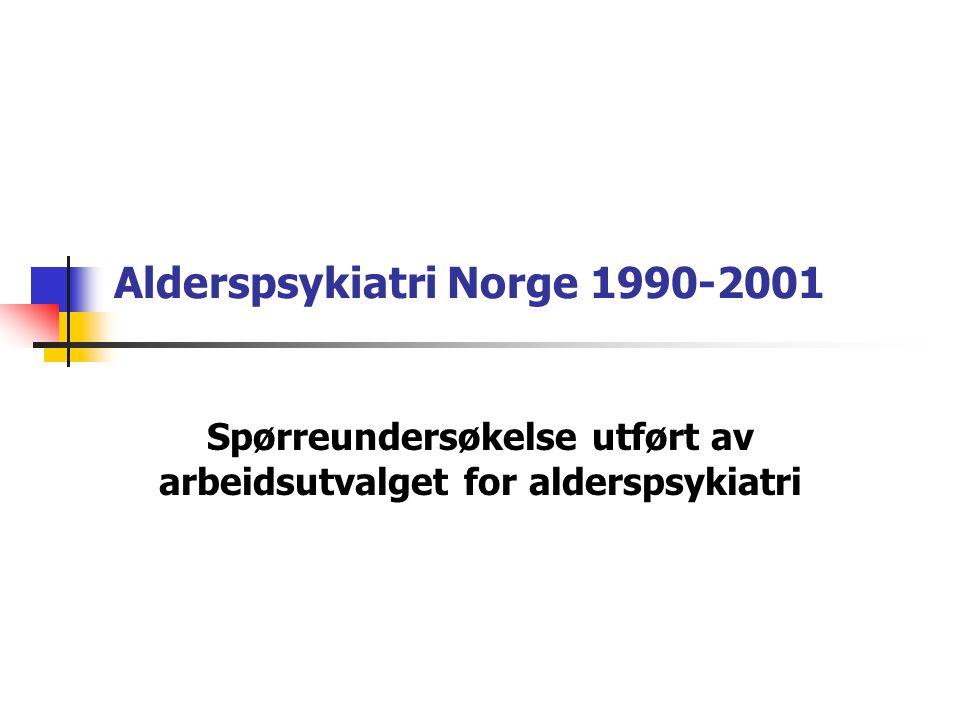 Alderspsykiatri Norge 1990-2001