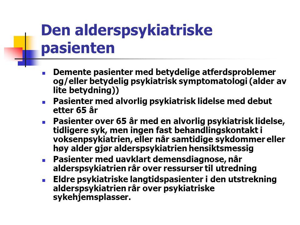 Den alderspsykiatriske pasienten