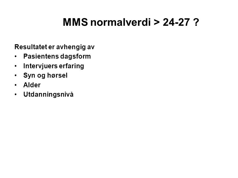 MMS normalverdi > 24-27 Resultatet er avhengig av