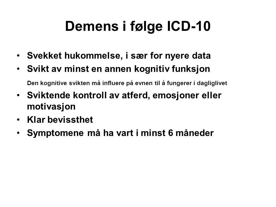 Demens i følge ICD-10 Svekket hukommelse, i sær for nyere data