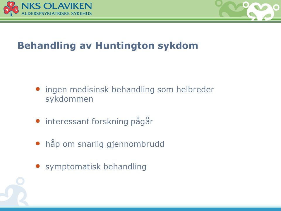 Behandling av Huntington sykdom