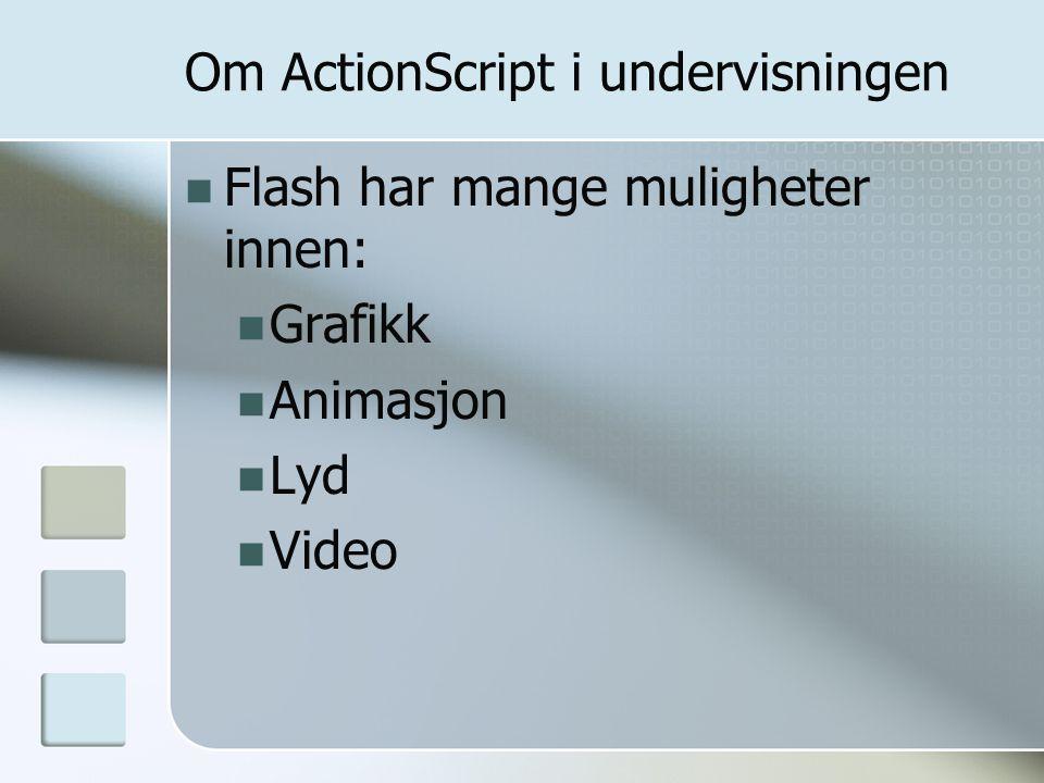 Om ActionScript i undervisningen
