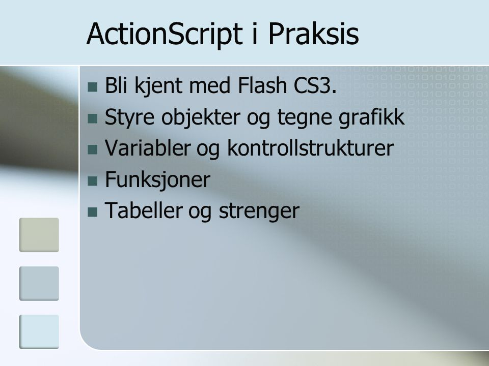 ActionScript i Praksis