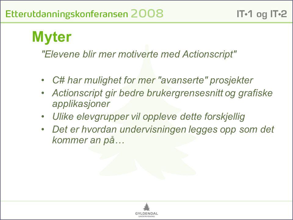 Myter Elevene blir mer motiverte med Actionscript