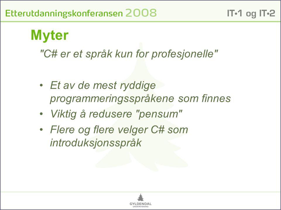 Myter C# er et språk kun for profesjonelle