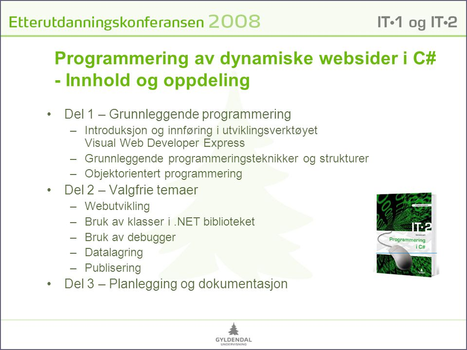 Programmering av dynamiske websider i C# - Innhold og oppdeling
