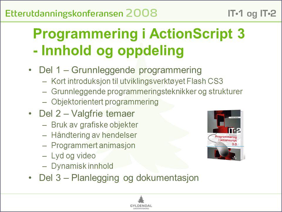 Programmering i ActionScript 3 - Innhold og oppdeling