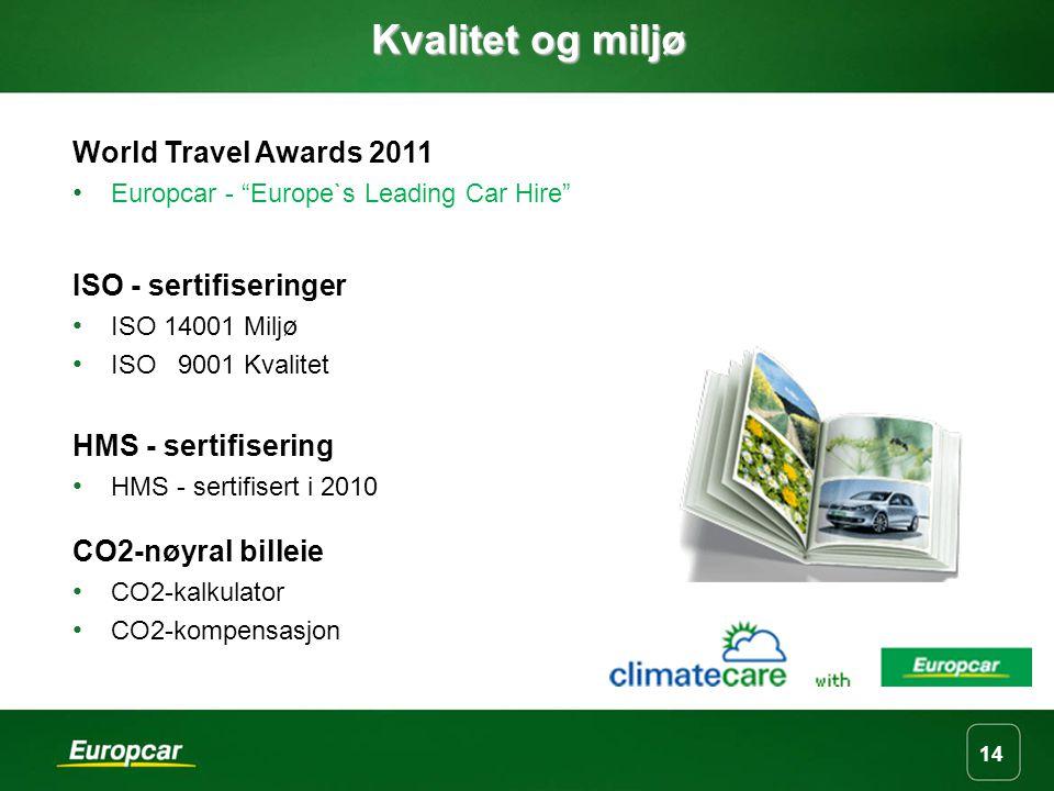 Kvalitet og miljø World Travel Awards 2011 ISO - sertifiseringer