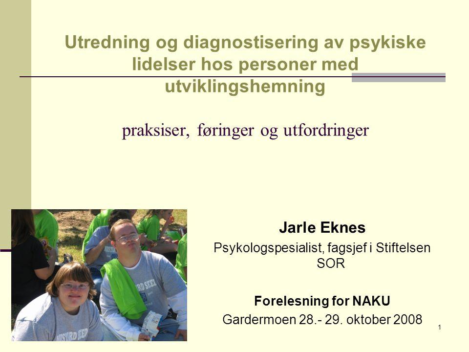 Psykologspesialist, fagsjef i Stiftelsen SOR