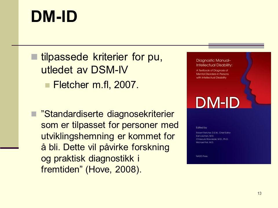 DM-ID tilpassede kriterier for pu, utledet av DSM-IV