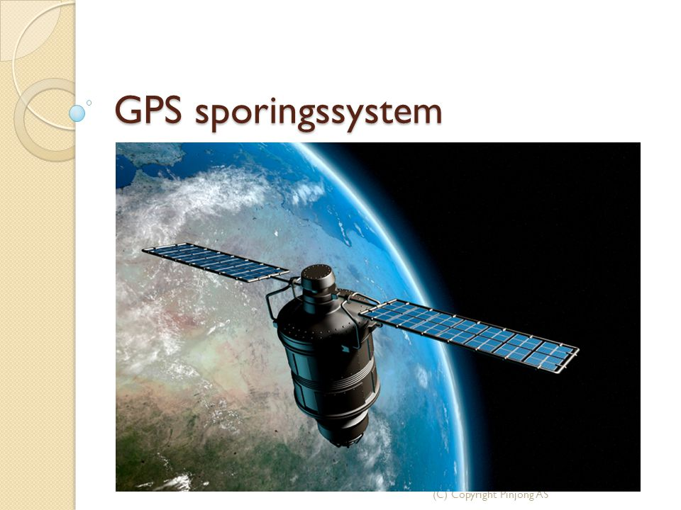 GPS sporingssystem (C) Copyright Pinjong AS