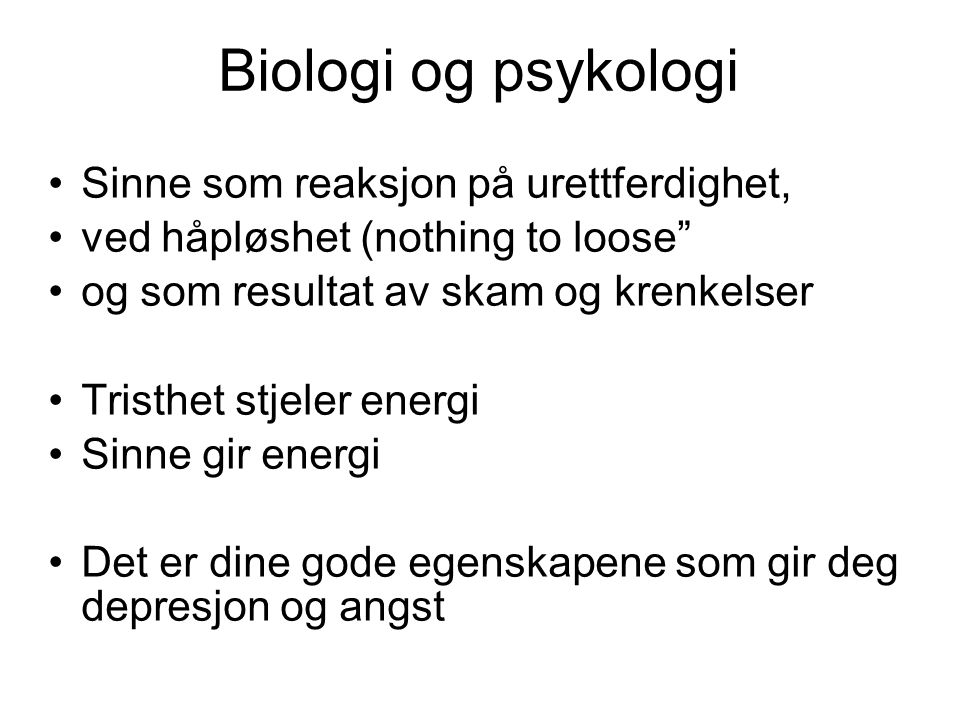 Biologi og psykologi Sinne som reaksjon på urettferdighet,