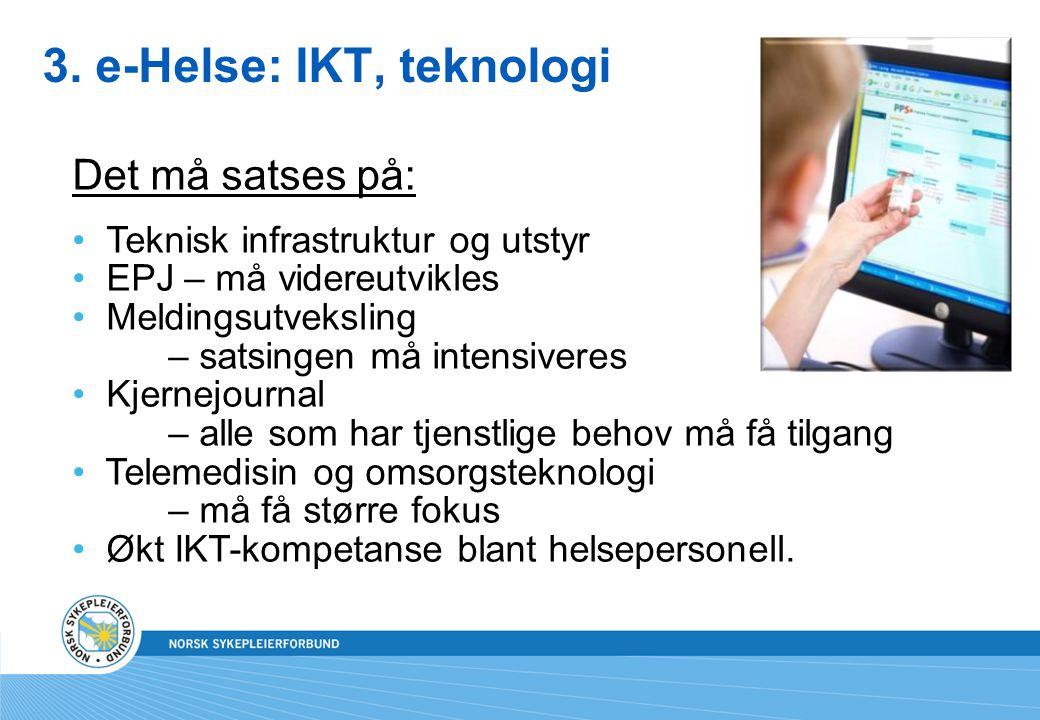 3. e-Helse: IKT, teknologi