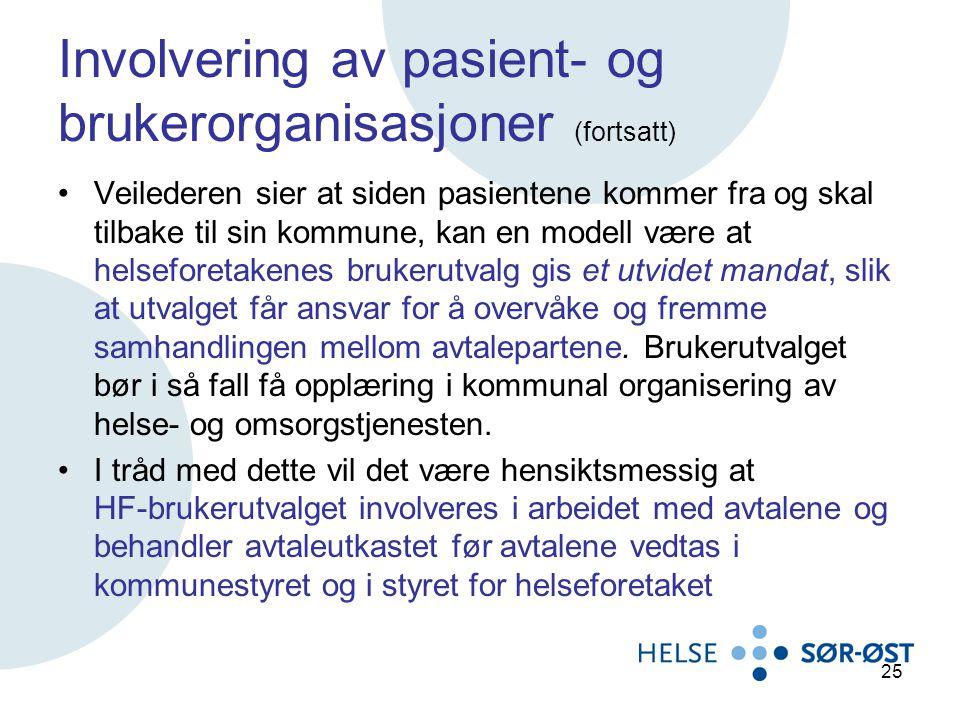 Involvering av pasient- og brukerorganisasjoner (fortsatt)