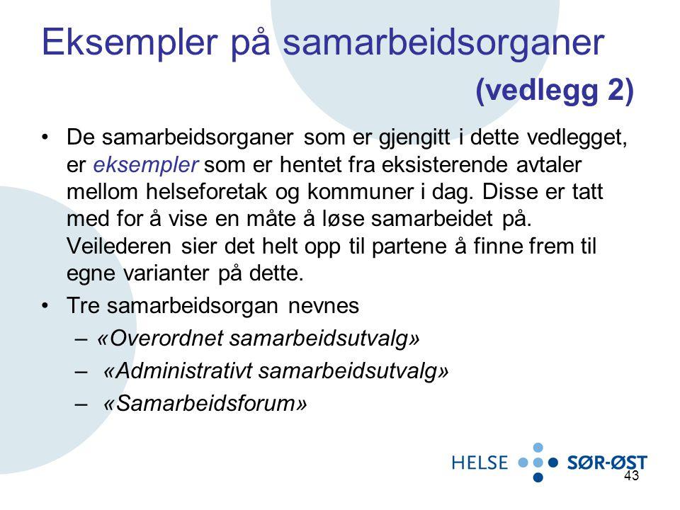 Eksempler på samarbeidsorganer (vedlegg 2)