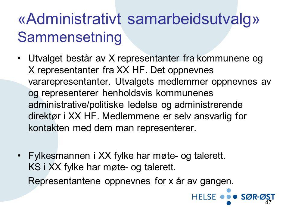 «Administrativt samarbeidsutvalg» Sammensetning
