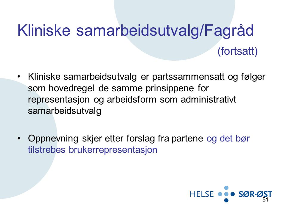 Kliniske samarbeidsutvalg/Fagråd (fortsatt)