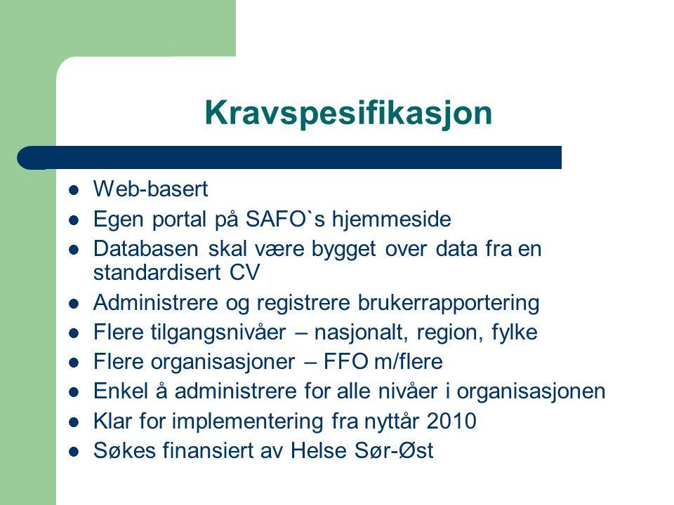Kravspesifikasjon Web-basert Egen portal på SAFO`s hjemmeside