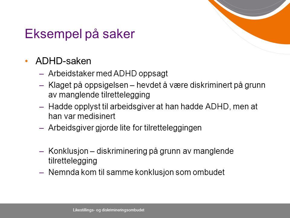 Eksempel på saker ADHD-saken Arbeidstaker med ADHD oppsagt