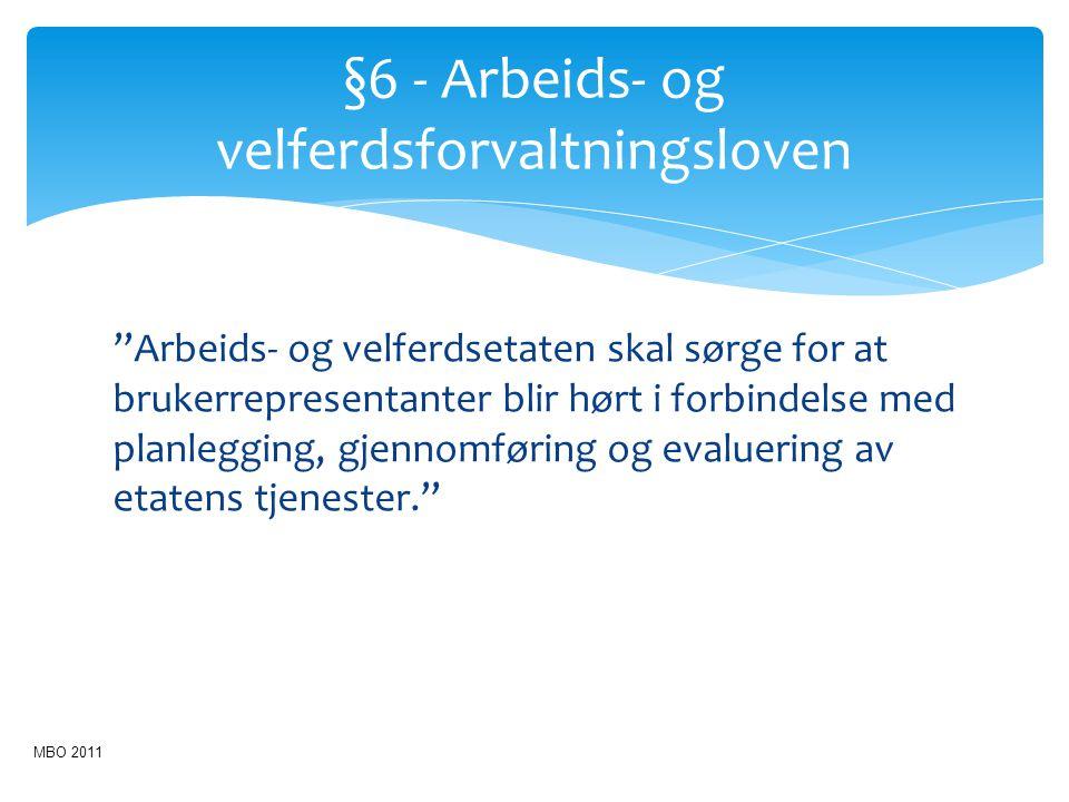 §6 - Arbeids- og velferdsforvaltningsloven