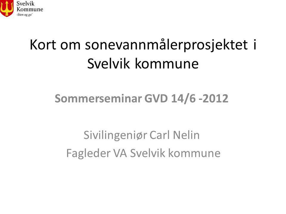 Kort om sonevannmålerprosjektet i Svelvik kommune