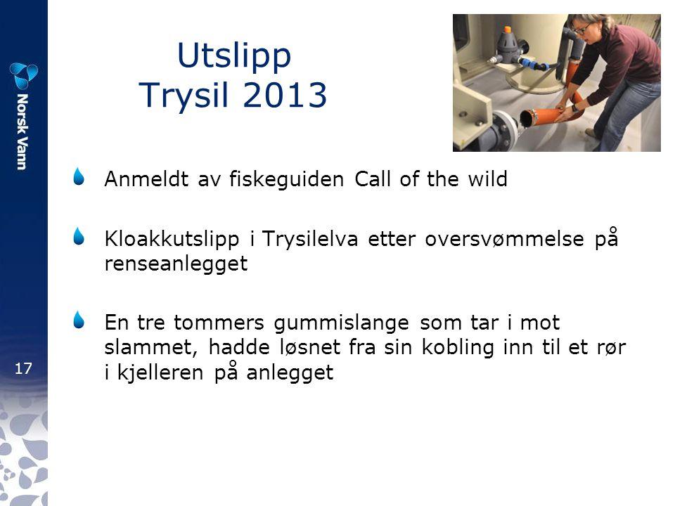 Utslipp Trysil 2013 Anmeldt av fiskeguiden Call of the wild