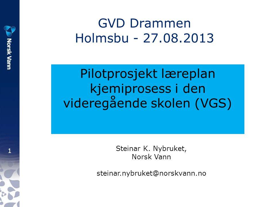 Pilotprosjekt læreplan kjemiprosess i den videregående skolen (VGS)