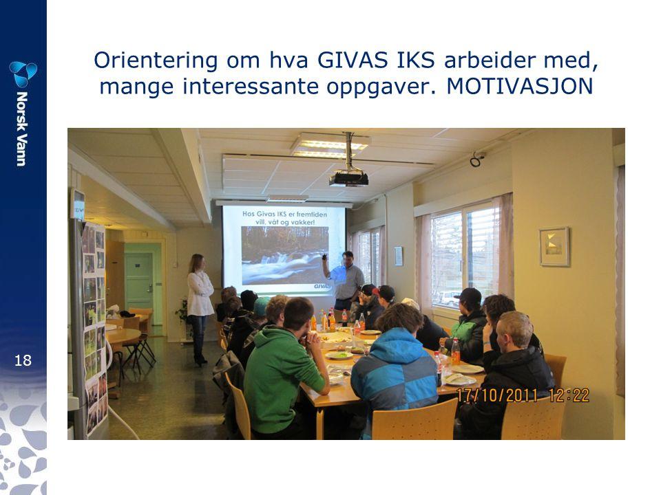 Orientering om hva GIVAS IKS arbeider med, mange interessante oppgaver