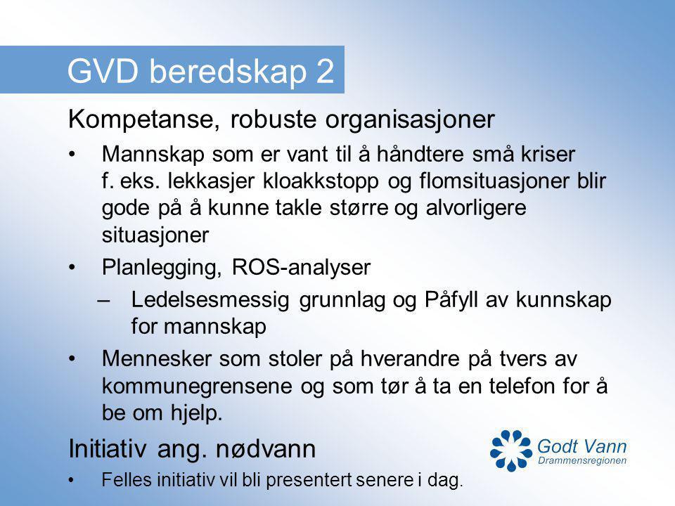 GVD beredskap 2 Kompetanse, robuste organisasjoner