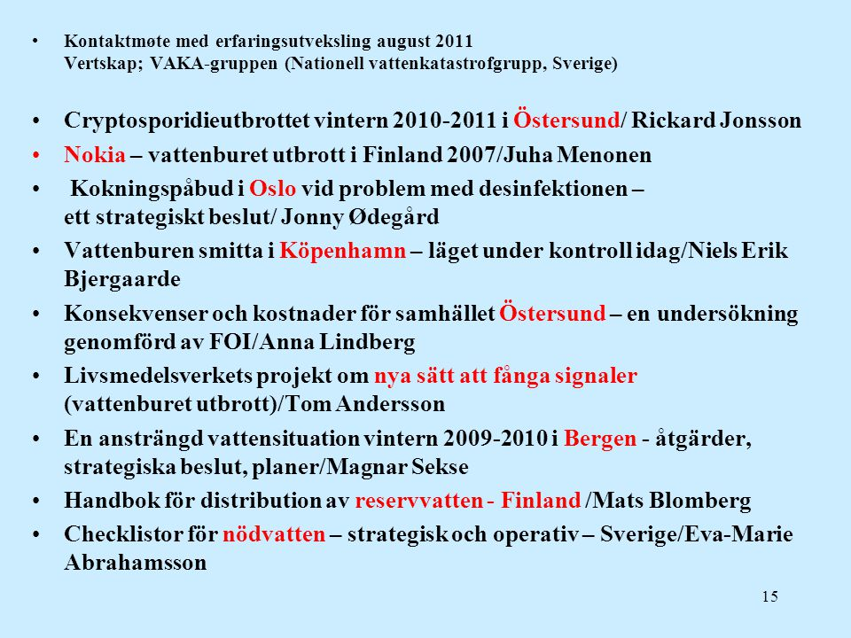Cryptosporidieutbrottet vintern 2010-2011 i Östersund/ Rickard Jonsson