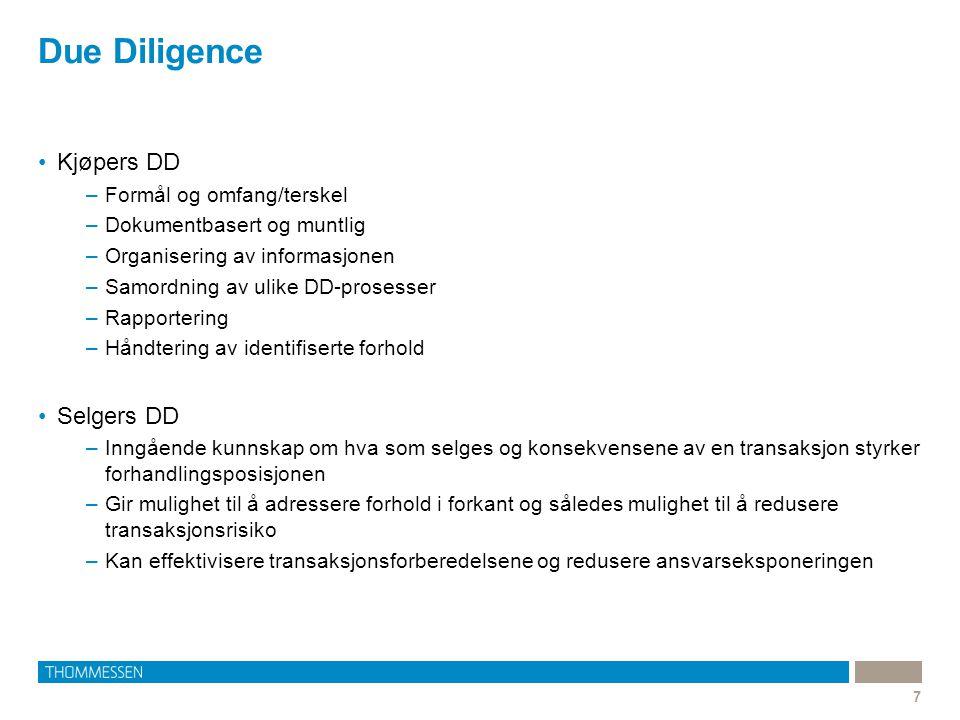 Due Diligence Kjøpers DD Selgers DD Formål og omfang/terskel