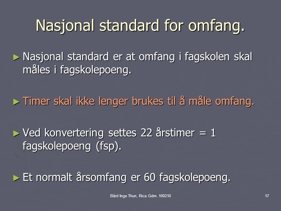 Nasjonal standard for omfang.