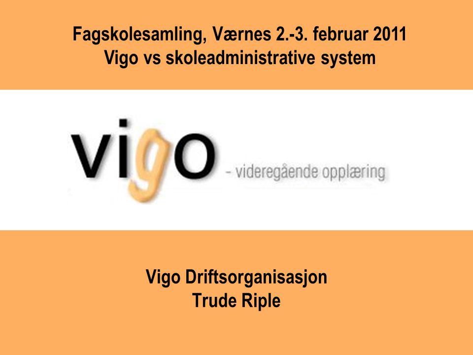 Vigo Driftsorganisasjon Trude Riple