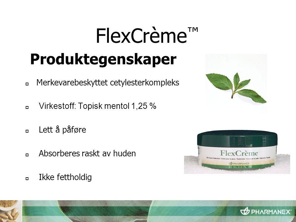 FlexCrème™ Produktegenskaper Merkevarebeskyttet cetylesterkompleks