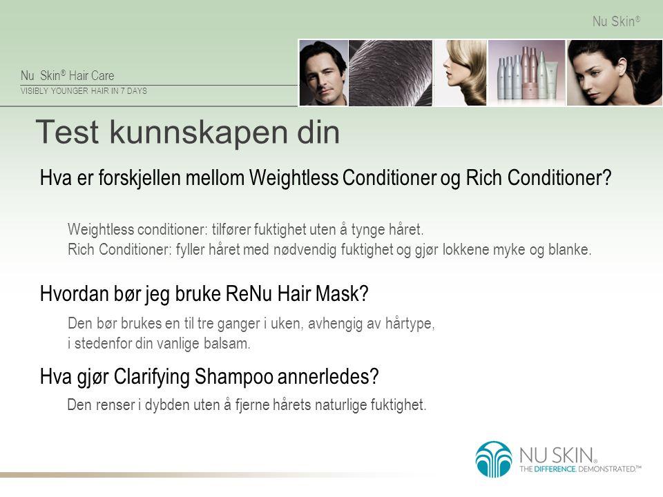 Test kunnskapen din Hva er forskjellen mellom Weightless Conditioner og Rich Conditioner