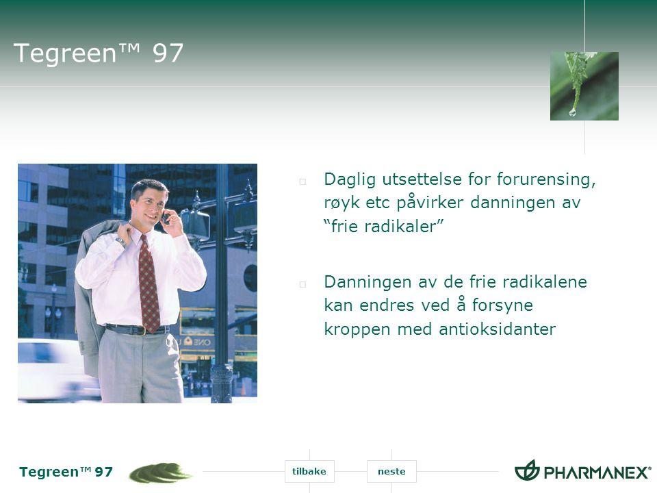 Tegreen™ 97 Daglig utsettelse for forurensing, røyk etc påvirker danningen av frie radikaler