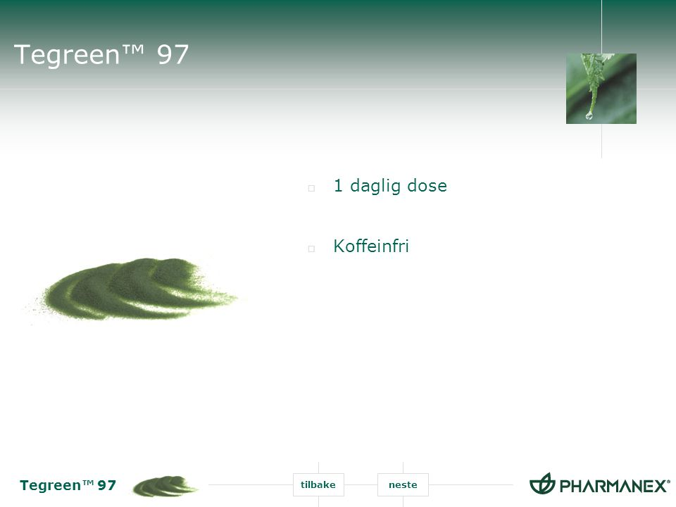 Tegreen™ 97 1 daglig dose Koffeinfri