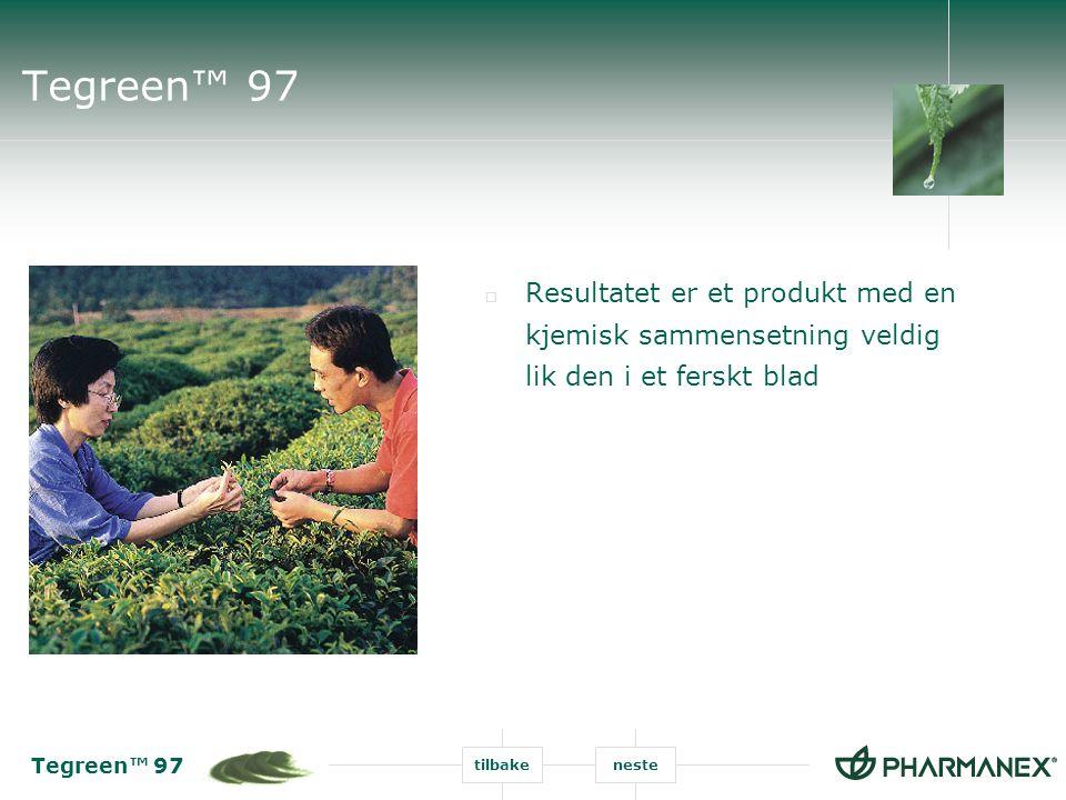 Tegreen™ 97 Resultatet er et produkt med en kjemisk sammensetning veldig lik den i et ferskt blad