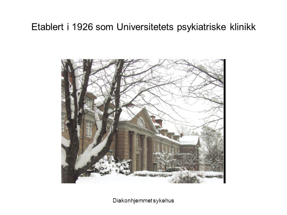 Etablert i 1926 som Universitetets psykiatriske klinikk