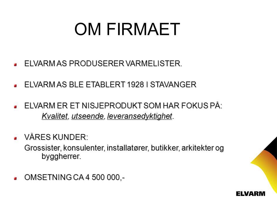 OM FIRMAET ELVARM AS PRODUSERER VARMELISTER.