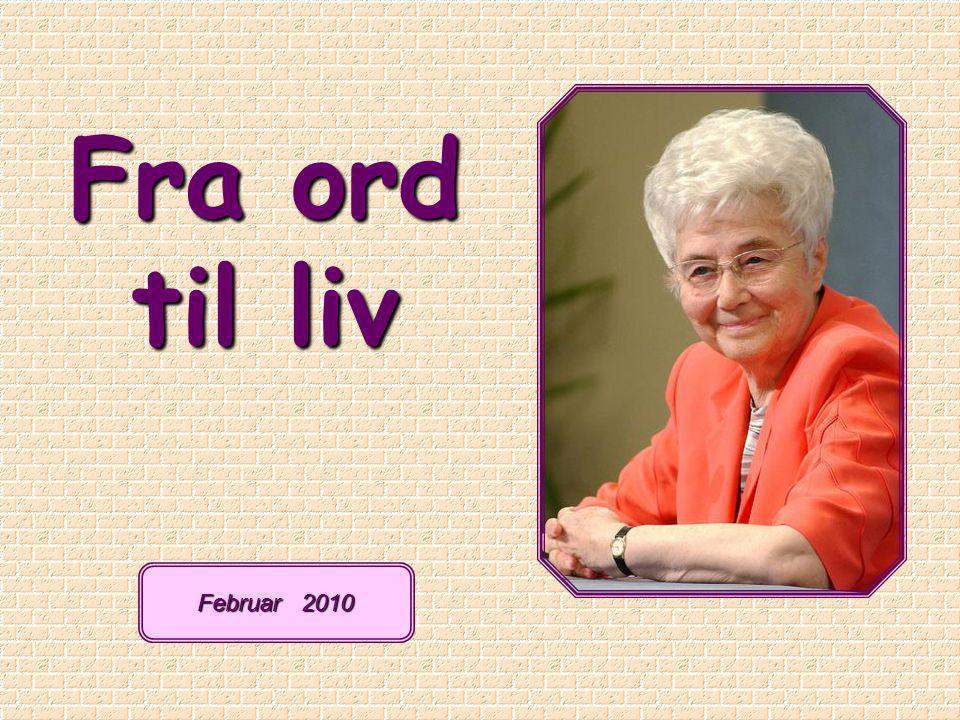 Fra ord til liv Februar 2010