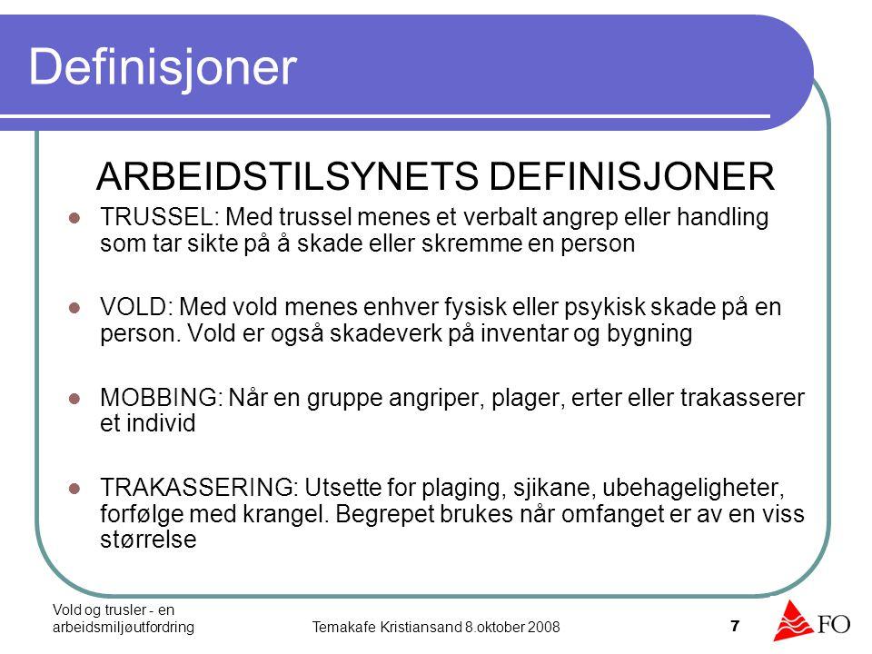 Definisjoner ARBEIDSTILSYNETS DEFINISJONER