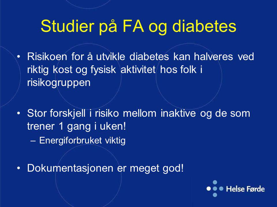 Studier på FA og diabetes