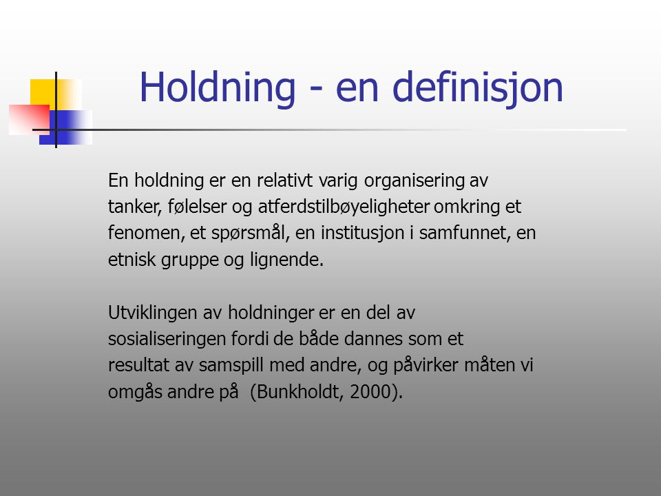 Holdning - en definisjon