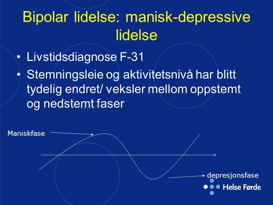 Bipolar lidelse: manisk-depressive lidelse