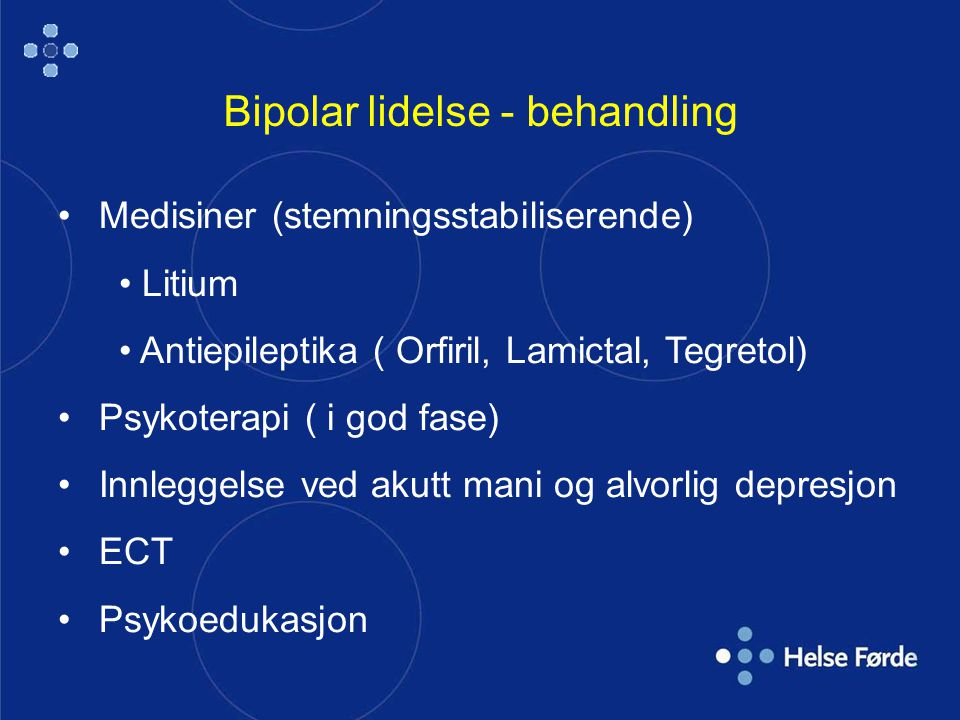 Bipolar lidelse - behandling