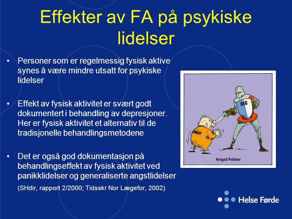 Effekter av FA på psykiske lidelser