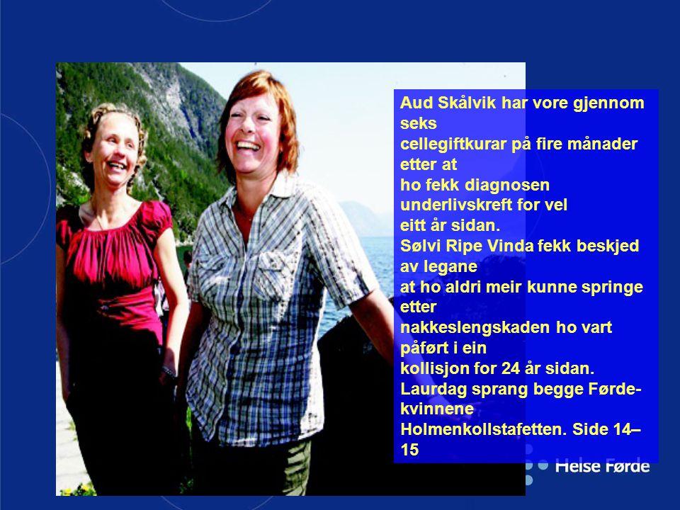 Aud Skålvik har vore gjennom seks