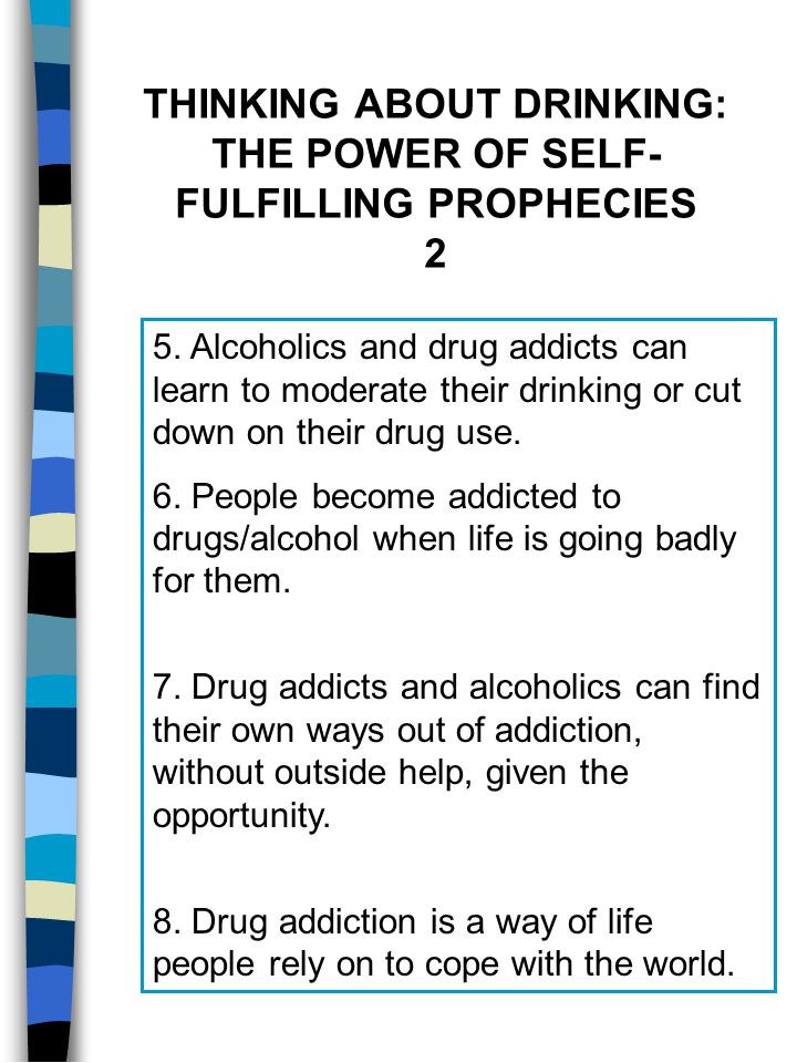 THINKING ABOUT DRINKING: THE POWER OF SELF-FULFILLING PROPHECIES 2